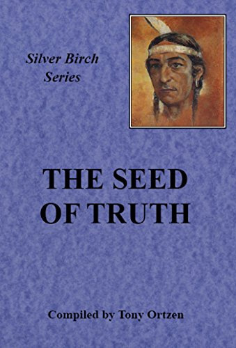 Silver Birch - The seed of truth